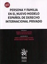 Persona y familia : en el nuevo modelo español de derecho internacional privado / Mónica Guzmán Zapater, Carlos Esplugues Mota, directores. - 2017