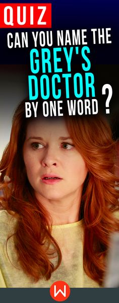 Take this Grey's Quiz to test your Grey's Anatomy knowledge! Can you identify EVERY Grey's doctor by 1 word? Prove it! #greysanatomy trivia challenge, April Kepner, Alex Karev, Meredith Grey... Are you a Greys Anatomy expert? fun quizzes, Greys quizzes. McDreamy? Medusa? Who is who?