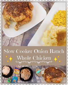 SLOW COOKER ONION RANCH WHOLE CHICKEN