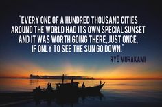 See the sunset - Murakami Digital Marketing Strategy, Rivers And Roads, The Notebook, Notebook Quotes, Sunset Quotes, New Beginning Quotes, Friendship Day Quotes, See The Sun, Lovers Quotes