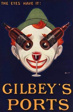 Bold and striking advertisement for Gilbeys port with two bottles and a glass of their finest helping to make the face Print Framed, Poster, Canvas Prints, Puzzles, Photo Gifts and Wall Art Vintage Wine, Vintage Labels, Vintage Ads, Vintage Prints, Vintage Shoes, Vintage Designs, Vintage Items, Wine Poster, Poster Ads