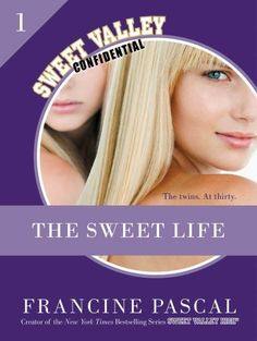 The Sweet Life #1: An E-Serial (Sweet Valley Confidential) by Francine Pascal, http://www.amazon.com/dp/B006ZLAFXU/ref=cm_sw_r_pi_dp_ughQqb0RAAJCQ