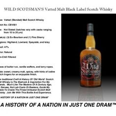 WILD SCOTSMAN'S Vatted Malt Black Label Scotch Whisky Type: Vatted (Blended) Malt Scotch Whisky Batch No: CBV001 Age: Not Stated (batches vary with casks ra. http://slidehot.com/resources/wild-scotsman-vatted-malt.42519/