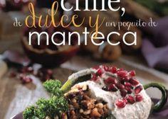 Presentan libro ''De Chile, De Dulce y un Poquito de Manteca'' - Gourmet - Masaryk.tv | My Web Lifestyle