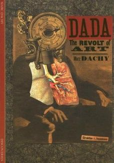 Dada: The Revolt of Art
