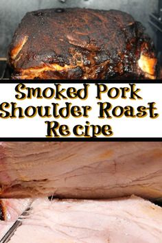 This Easy Pork Shoulder Roast Recipe is perfect to make for a weekend dinner! Plus the homemade rub and injection add so much flavor! Roast Recipe Grill, Smoked Pork Belly Recipe, Pellet Grill Recipes, Pork Roast Recipes, Rub Recipes, Smoker Recipes, Traeger Recipes, Pecan Recipes, Game Recipes