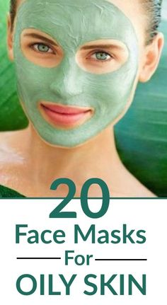 20 Masks for #oilyskin: For oily skin, #homemadefacemasks  are very useful. Widely used while chamomile, peppermint, sage, lime blossom, rose, peony, parsley.