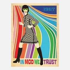 Anderson Design Group Premium Thick-Wrap Canvas Wall Art Print entitled In Mod We Trust - Retro Fashion Poster Vintage Ads, Vintage Posters, Estilo Mod, Mundo Hippie, Poster Retro, Look Retro, Retro Mode, Fashion Mode, 1967 Fashion