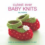 Cutest Ever Baby Knits - has a lovely flowers and squares blanket