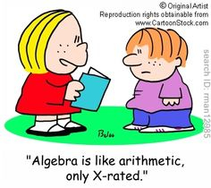 Searching for algebra cartoons for a packet - this is a little too risque for 5th graders but hilarious