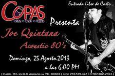 Joe Quintana: Acoustic 80's @ Copas, Aguadilla #sondeaquipr #joequintana #copas #aguadilla