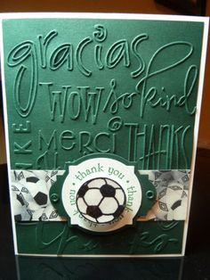 Thank You Card for Soccer Team Manager by rachnsarahsmom - Cards and Paper Crafts at Splitcoaststampers