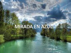 PENSAMIENTOS: MIRADA EN AZUL...