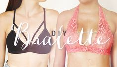 Easy DIY Bralettes. Lace and strappy version. Learn how to make by following our video tutorial on youtube.com/thesorrygirls