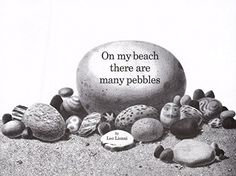 On My Beach There Are Many Pebbles by Leo Lionni http://www.amazon.com/dp/0688132847/ref=cm_sw_r_pi_dp_N1UJwb1VK55MR