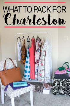 What to pack for a girls weekend to Charleston SC