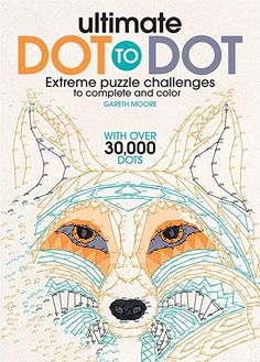 [EPUB] Ultimate Dot to Dot, Extreme Puzzle Challenge, Author : Gareth Moore Vigan, Adult Coloring, Coloring Books, Dot To Dot Puzzles, Books To Read, My Books, Challenging Puzzles, Thing 1, Puzzle Books
