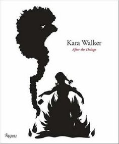 Kara Walker: After the Deluge: Kara Walker: 9780847829811: Amazon.com: Books