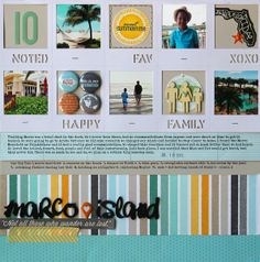 #papercraft #scrapbook #layout STORYTELLERS: Using Lists - Marco Island by NancyDamiano @Kari Jones alissa Peas in a Bucket