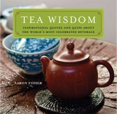 Tea quotes for all your tea party quotes needs. We have quotes from famous authors, tea poems honoring tea and tea party poems celebrating friendship. Wisdom Books, Wisdom Quotes, English Tea Store, Tea Quotes, Tea And Books, Buy Tea, Chinese Tea, Tea Ceremony, Writing A Book