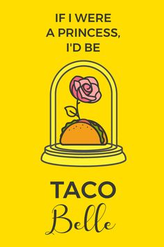 If I were a princess, I'd be Taco Belle 💕🌮👸 Taco Puns, Taco Humor, Food Puns, Food Humor, Funny Relatable Memes, Funny Quotes, Mexican Humor, Mexican Art, Letterboard Signs