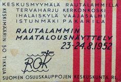 Tulitikkuaskin etiketti. Teksti: Keskusmyymälä Rautalammilla, Tervaharju, Kerkonkoski, Ihalaiskylä, Vaajasalmi, Istunmäki, Pakarila. Rautalammin maatalousnäyttely 23-24.8.1952. ROK. Suomen osuuskauppojen keskuskunta RL. Keskimäärin 50 tikkua.