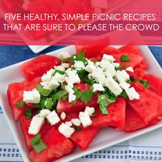 Five Healthy, Simple Picnic Recipes That are Sure to Please a Crowd. Perfect for #MemorialDay.
