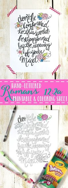 """Free """"Romans 12:2"""" and more Hand-Lettered Bible Verse Coloring Pages--Adjust your print settings to make the page small enough to fit in your Journaling Bible as an insert!"""