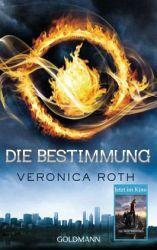 Die Bestimmung / Die Bestimmung Bd.1 - Veronica Roth