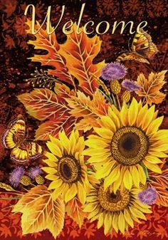 Welcome with Sunflowers and Butterfly, Yard & Garden Flag x Fall Canvas Painting, Autumn Painting, Autumn Art, Scarecrow Painting, Fall Paintings, Sunflower Art, Sunflower Quotes, Welcome Stencil, Welcome Pictures
