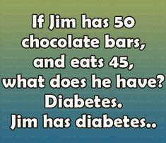 tell that to your teacher next math quiz!!!!!!!!!!!!!!!