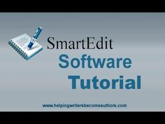 Smart-Edit Software Video Tutorial - Helping Writers Become Authors