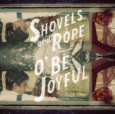 Shovels and Rope album cover