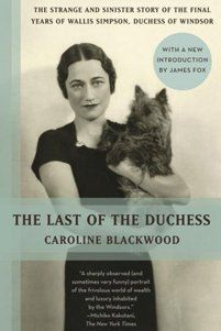 "The Last of the Duchess  By Caroline Blackwood    Not a biography of Wallis Simpson, but the story of Blackwood's dogged attempt to get past the duchess's cunning ""necrophiliac"" lawyer. Daily Beast Hot Read http://www.thedailybeast.com/articles/2012/12/03/this-week-s-hot-reads-dec-2-2012.html#blackwood"