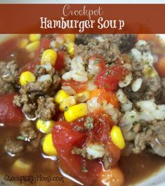 Crockpot Hamburger Soup is the perfect dinner recipe for Fall! Say goodbye to grilling and hello to this delicious, healthy dinner meal.
