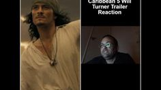 Pirates of the Caribbean 5 Will Turner Trailer Reaction