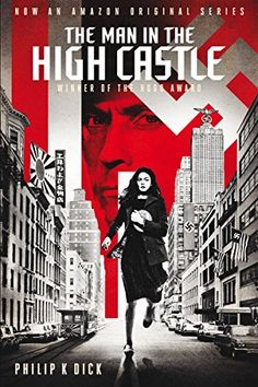 Booktopia has The Man in the High Castle, Penguin Modern Classics : Number 720 by Philip K. Buy a discounted Paperback of The Man in the High Castle online from Australia's leading online bookstore. Sci Fi Books, Fiction Books, Audio Books, Literary Fiction, Movies And Series, Tv Series, Man High Castle, Castle Tv, Harry Potter 3