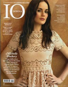 Michelle Dockery - Io Donna Magazine Cover [Italy] (27 October 2012)
