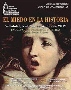 El miedo en la historia / Mercedes Borrero Fernández, Teófanes Egido López, Vicente Pérez Moreda, Jordi Canal, Pablo Martín-Aceña Publicación [Valladolid] : Ediciones Universidad de Valladolid, D.L. 2013