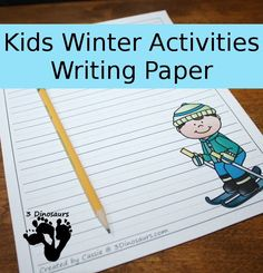 FREE Fun Kids Winter Activities Writing Paper - 6 different winter activities to pick from - 3Dinosaurs.com