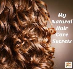 Learn my natural hair care secrets as told to a celebrity hair stylist!
