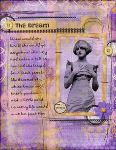 "The Dream"" Digital Scrapbooking Layout by Karen Chandler - so pretty!"