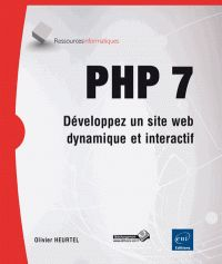 Olivier Heurtel - PHP 7 - Développez un site web dynamique et interactif http://catalogue-bu.univ-lemans.fr/flora/jsp/index_view_direct_anonymous.jsp?PPN=191730955