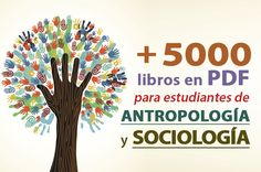 Enriquece tu colección digital con esta biblioteca de libros digitales de Antropología y Sociología que ampliarán tus conocimientos. ¿Te lo vas a perder?
