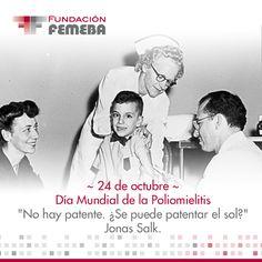"""Día Mundial de la Poliomielitis:   Hoy se conmemora el nacimiento de Jonas Salk descubridor y desarrollador de la primera vacuna contra la Poliomielitis. ¿Sabías que el no quiso patentar su vacuna? Cuando le preguntaron en una entrevista televisiva quién poseía la patente de la vacuna, Salk respondió: """"No hay patente. ¿Se puede patentar el sol? ¿Qué pensás al respecto?"""