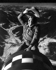 "Slim Pickens as Major ""King"" Kong in Stanley Kubrick's ""Dr. Strangelove or How I Learned to Stop Worrying and Love the Bomb,"" 1964."