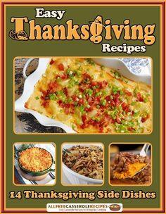 Easy Thanksgiving Recipes: 14 Thanksgiving Side Dishes Free eCookbook | AllFreeCasseroleRecipes.com