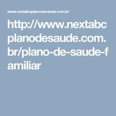 http://www.nextabcplanodesaude.com.br/plano-de-saude-familiar