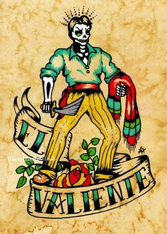 This image was inspired by the Mexican Loteria card, El Valiente and Day of the Dead. This is a reproduction of my original painting. Its an open Lettrage Chicano, Chicano Tattoos, Body Art Tattoos, Tattoo Art, Mexican Artwork, Mexican Folk Art, Mexican Paintings, Tattoos Realistic, Mexican Art Tattoos