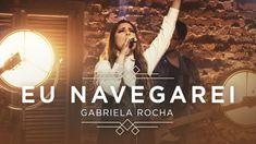 GABRIELA ROCHA - EU NAVEGAREI (CLIPE OFICIAL) | EP CÉU Video Ao Vivo, Pop Rock, Movies, Movie Posters, Wallpapers, Youtube, Secret Places, Celebs, Art